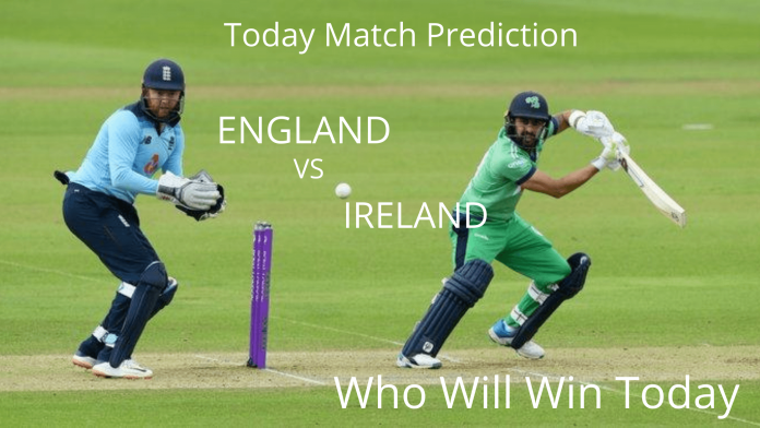 Today Match Prediction-ENGLAND VS IRELAND-3rd ODI-Who Will Win today