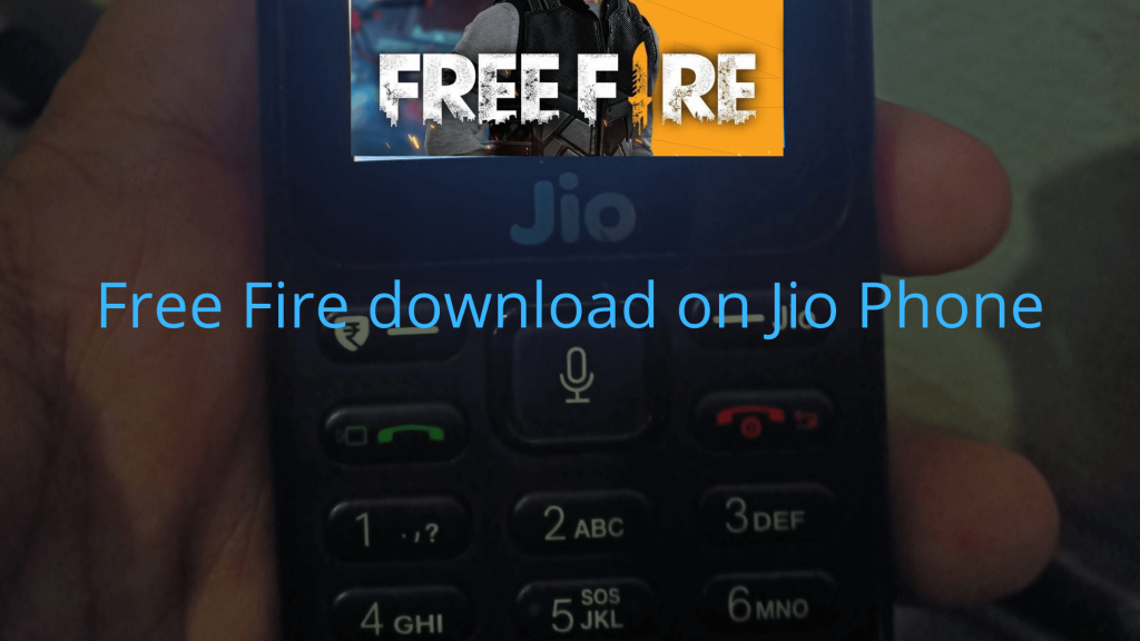 Free Fire download on Jio Phone