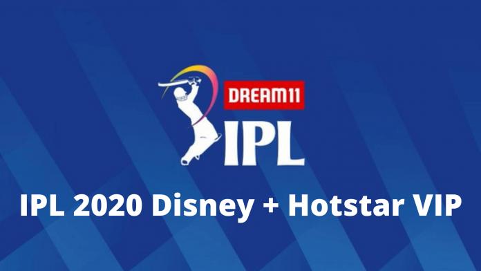 IPL 2020 Disney + Hotstar VIP
