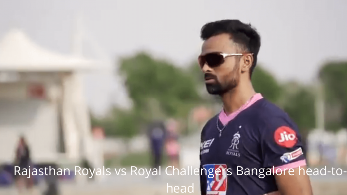 Rajasthan Royals vs Royal Challengers Bangalore head-to-head