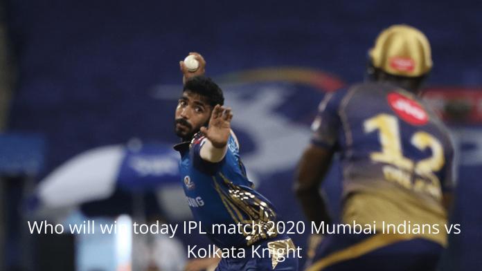 Who will win today IPL match 2020 Mumbai Indians vs Kolkata Knight Riders match prediction