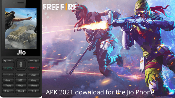 Free Fire Game {New} APK 2021 download for the Jio Phone