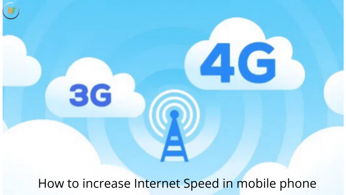 How to increase Internet Speed in mobile phone