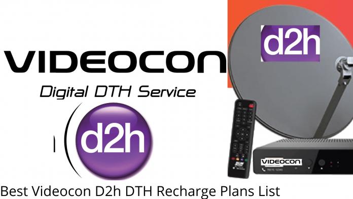 Best Videocon D2h DTH Recharge Plans List