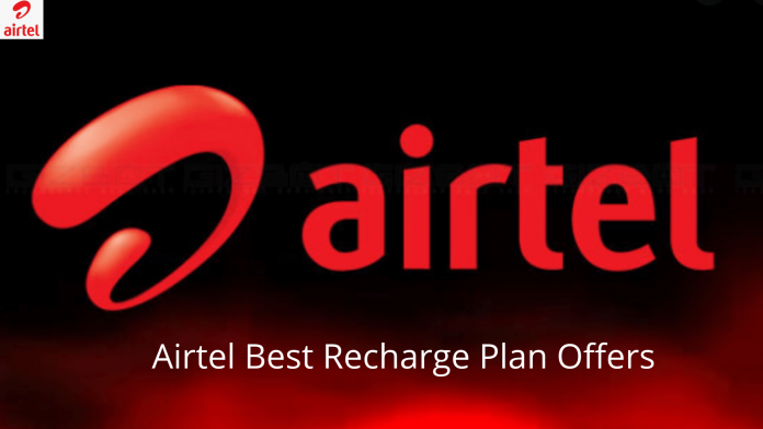 Today Airtel Best Recharge Plan Offers