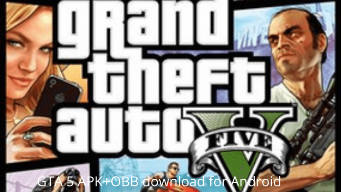 GTA 5 APK+OBB download for Android