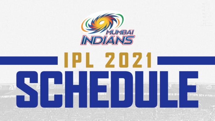 Mumbai Indians (MI) IPL 2021 full schedule Update
