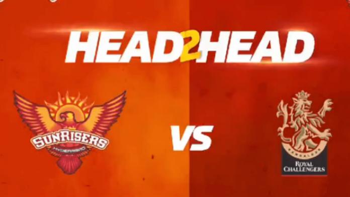Royal Challengers Bangalore vs Sunrisers Hyderabad Head To Head