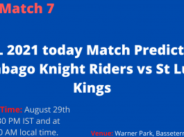 CPL 2021 today Match Prediction Trinbago Knight Riders vs St Lucia Kings