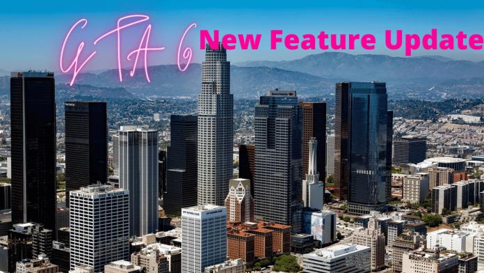 GTA 6 New Feature Update